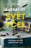 Nová Kniha: Zázračný svět včel - Jürgen Tautz,  Diedrich Steen