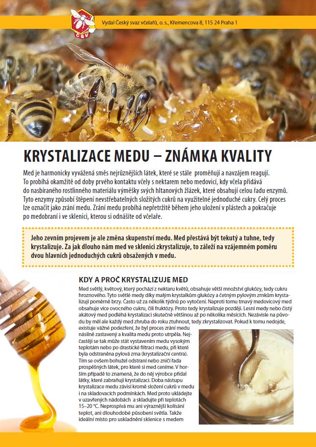 Informace o krystalizaci medu