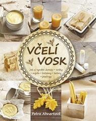 Nová kniha: Včelí vosk - Jak si vyrobit domácí svíčky, mýdla, balzámy, krémy či peelingy